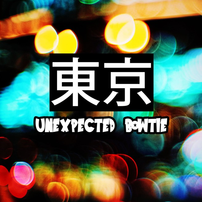 unexpected bowtie tokyo album artwork.jpg